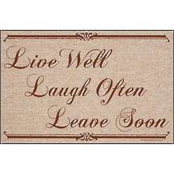 Live Well. Laugh Often. Leave Soon. Doormat