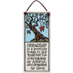 Friendship Is A Promise Plaque