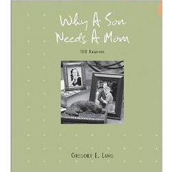 100 Reasons Why a Son Needs a Mom Book
