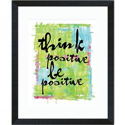 Be Positive Inspirational Art Framed Print
