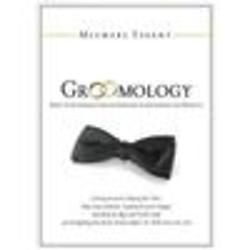 Groomology: What Every (Smart) Groom Needs to Know