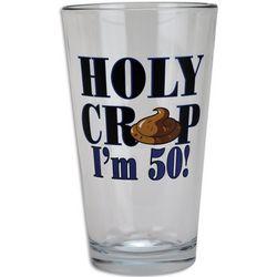 Holy Crap I'm 50 Pint Glass