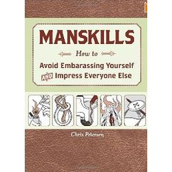 Manskills: How to Avoid Embarrassing Yourself Book
