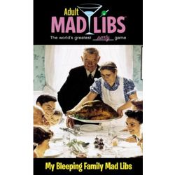 My Bleeping Family Adult Mad Libs