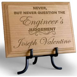"Personalized ""Never Question"" Wooden Plaque"