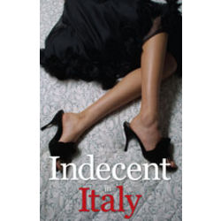 Indecent In Italy Personalized Romance Novel