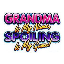 Grandma/Spoiling My Game T-Shirt