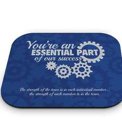 You're an Essential Part of Our Success Mouse Pad