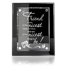 To Be A Friend Piano Finish Plaque