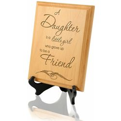 A Daughter and a Friend Wooden Plaque