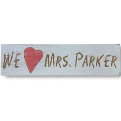 Personalized We Heart Teacher Sign