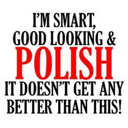 Polish Personalized It Doesn't Get Any Better T-Shirt