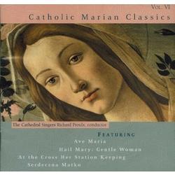 Catholic Marian Classics CD Volume 6