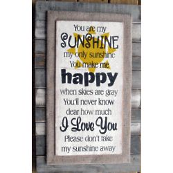You Are My Sunshine Poem Slat Sign