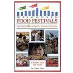 Wisconsin Food Festivals Guide Book