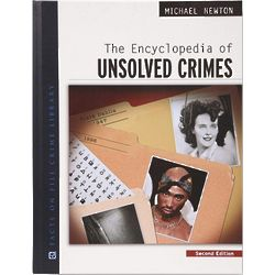 Encyclopedia of Unsolved Crimes Second Edition Book