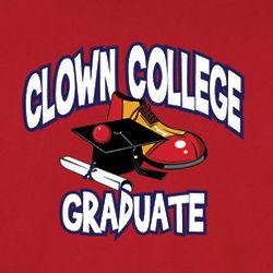 Clown College Graduate Shirt