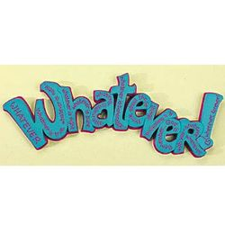 """Whatever!"" Wall Word Art"
