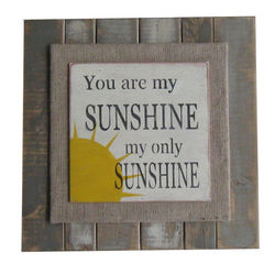 You Are My Sunshine Slat Sign