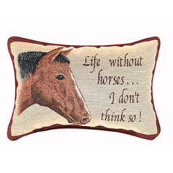 """Life Without Horses"" Word Pillow"