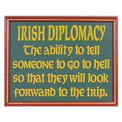 Irish Diplomacy Sign