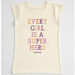 Every Girl is a Superhero T-Shirt