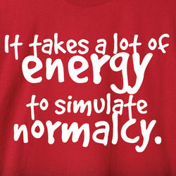 It Takes A Lot of Energy Shirt