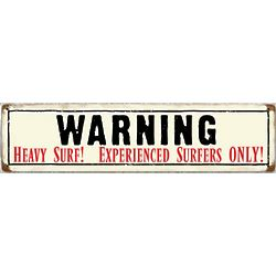 Heavy Surf Metal Sign