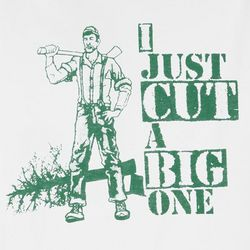 I Just Cut A Big One T-Shirt