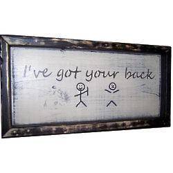 I've Got Your Back Stick Man Framed Sign