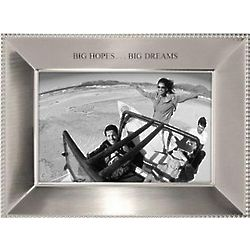 Big Hopes Big Dreams 4x6 Silver Frame