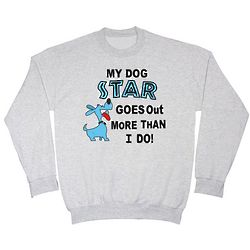 Personalized My Dog Goes Out More Sweatshirt