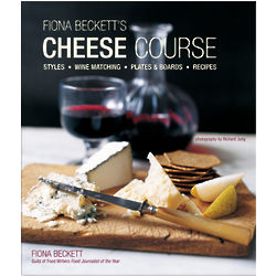 Fiona Beckett's Cheese Course Cookbook