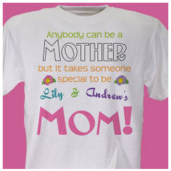 Anybody Can Be A Mother Personalized T-Shirt