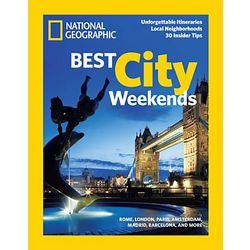 National Geographic Best City Weekends Special Issue