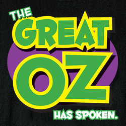 The Great Oz Has Spoken T-Shirt