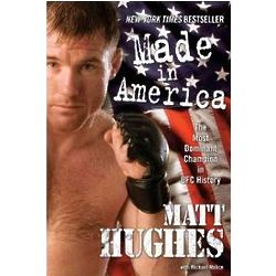 Made in America: The Most Dominant Champion in UFC History Book
