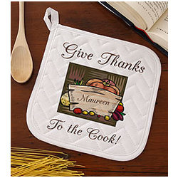 Give Thanks To the Cook Potholder