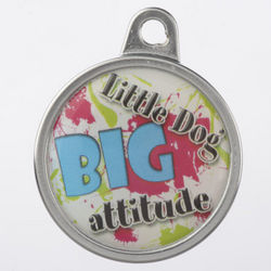 Personalized Dome Little Dog Big Attitude Pet Tag