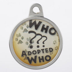 Personalized Dome Who Adopted Who Pet Tag