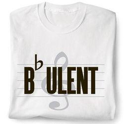 B-Flat-Ulent Shirt