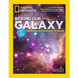 National Geographic Magazine: Beyond Our Galaxy Special Issue