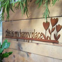 This Is My Happy Place Rustic Metal Garden Sign