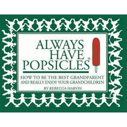 Always Have Popsicles Book for Grandparents