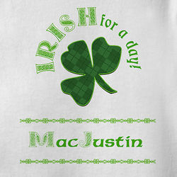 Personalized Irish For A Day St Patrick's Day Baby T-Shirt