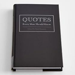 Quotes Every Man Should Know Book
