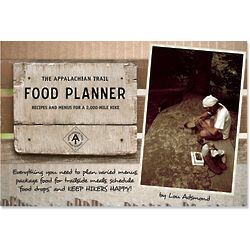The Appalachian Trail Food Planner - Recipes and Menus Book