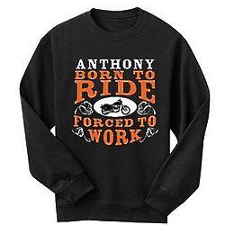 Personalized Born to Ride Sweatshirt