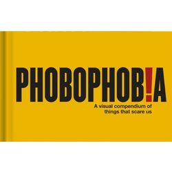 Phobophobia Book of Phobias