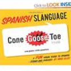 Spanish Slanguage - A Fun Visual Guide to Spanish Book